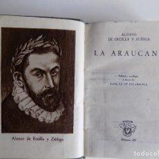 Libros de segunda mano: LIBRERIA GHOTICA. ALONSO DE ERCILLA Y ZUÑIGA. LA ARAUCANA. AGUILAR 1946. CRISOL 188. PAPEL BIBLIA.. Lote 294097623