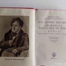 Libros de segunda mano: LIBRERIA GHOTICA. CHATEAUBRIAND. LOS CUATRO ESTUARDOS. ATALA. AGUILAR 1945. CRISOL 125.PAPEL BIBLIA. Lote 294098818