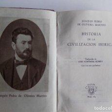 Libros de segunda mano: LIBRERIA GHOTICA. DE OLIVEIRA MARTINS. HISTORIA DE LA CIVILIZACIÓN IBERICA.1946. CRISOL 164.. Lote 294099178
