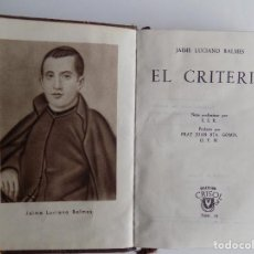 Libros de segunda mano: LIBRERIA GHOTICA. JAIME LUCIANO BALMES. EL CRITERIO. AGUILAR 1945. CRISOL 19. PAPEL BIBLIA.. Lote 294099573