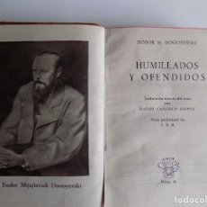 Libros de segunda mano: LIBRERIA GHOTICA. DOSTOYEVSKI. HUMILLADOS Y OFENDIDOS. AGUILAR 1951. CRISOL 45.PAPEL BIBLIA. Lote 294100518
