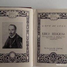 Libros de segunda mano: LIBRERIA GHOTICA. LUJOSA EDICIÓN DE LOPE DE VEGA. LIRICA RELIGIOSA. AGUILAR 1940.. Lote 294101298