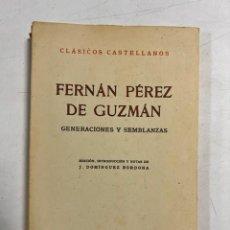Libros de segunda mano: FERNAN PEREZ DE GUZMAN. GENERACIONES Y SEMBLANZAS. ESPASA-CALPE. MADRID, 1965. PAGS: 228. Lote 294172783