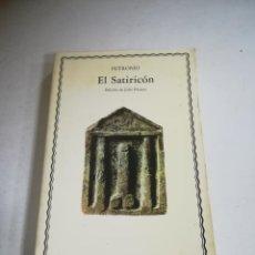 Libros de segunda mano: EL SATIRICON. PETRONIO. 1985. CÁTEDRA LETRAS UNIVERSALES. RUSTICA. 299 PÁGINAS.. Lote 294991273