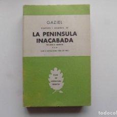Libros de segunda mano: LIBRERIA GHOTICA. GAZIEL. VIATGES I SOMNIS. LA PENINSULA INACABADA. SELECTA 1961.. Lote 295475123