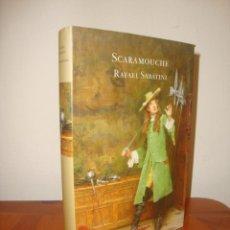 Libros de segunda mano: SCARAMOUCHE - RAFAEL SABATINI - MONDADORI, MUY BUEN ESTADO, RARO. Lote 296826338