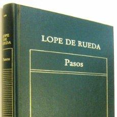 Libros de segunda mano: PASOS - LOPE DE RUEDA. Lote 297351043