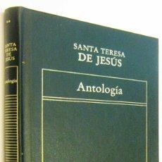 Libros de segunda mano: ANTOLOGIA - SANTA TERESA DE JESUS. Lote 297352823