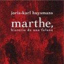 Libros: NARRATIVA. NOVELA. MARTHE, HISTORIA DE UNA FULANA - JORIS-KARL HUYSMANS. Lote 167216108