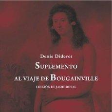 Libros: NARRATIVA. NOVELA. SUPLEMENTO AL VIAJE DE BOUGAINVILLE - DENIS DIDEROT. Lote 43852334