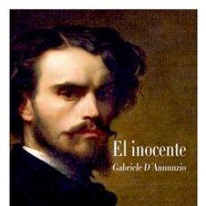 Libros: NARRATIVA. CONTEMPORÁNEA. EL INOCENTE - GABRIELE D´ANNUNZIO (CARTONÉ). Lote 71137785