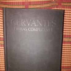 Libros: CERVANTES OBRAS COMPLETAS 1.600 PÁGINAS. Lote 79635689