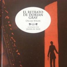 Libros: EL RETRATO DE DORIAN GRAY DE OSCAR WILDE - ILUSTRADO POR JAVIER DE ISUSI. Lote 85175732