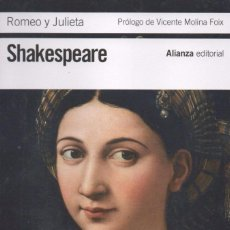 Libros: ROMEO Y JULIETA DE WILLIAM SHAKESPEARE - ALIANZA EDITORIAL, 2016, BOLSILLO (NUEVO). Lote 87447212