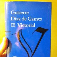 Libros: EL VICTORIAL, DE GUTIERRE DIAZ. ED. GALAXIA. PERFECTO ESTADO. Lote 88934700