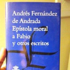 Libros: EPISTOLA MORAL A FABIO. ANDRES FDEZ. DE ANDRADA, ED RAE, 2014. Lote 88935384