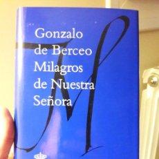 Libros: MILAGROS DE NUESTRA SEÑORA, G. DE BERCEO. ED. RAE. 2011 PERFECTO ESTADO. Lote 88935484
