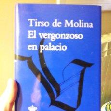 Libros: EL VERGONZOSO EN PALACIO, TIRSO DE MOLINA, ED. RAE, 2012. PERFECTO ESTADO. Lote 88935892
