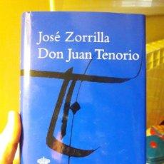 Libros: D. JUAN TENORIO, JOSE ZORRILLA, ED. RAE. 2012, PERFECTO ESTADO. Lote 88936452