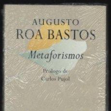 Libros: AUGUSTO ROA BASTOS METAFORISMOS EDHASA 1996 1ª EDICIÓN PRÓLOGO CARLOS PUJOL COL AFORISMOS PRECINTADO. Lote 95745039