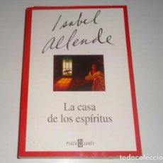 Libros: LA CASA DE LOS ESPIRITUS POR ISABEL ALLENDE. Lote 96120991