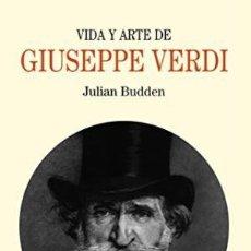 Libros: VIDA Y ARTE DE VERDI BUDDEN, JULIAN EDICIONES TURNER, 2017. GASTOS DE ENVIO GRATIS. Lote 97975731