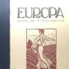Libros: EUROPA. REVISTA DE CULTURA POPULAR MONTERO HERNÁNDEZ, ENRIQUE OLLERO Y RAMOS GASTOS GR. Lote 97976067