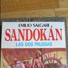 Libros: SANDOKÁN, LAS DOS PRUEBAS, EMILIO SALGARI. Lote 100246371