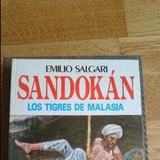Libros: SANDOKÁN, LOS TIGRES DE MALASIA, EMILIO SALGARI. Lote 100246523