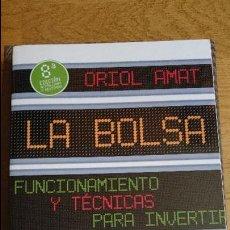 Libros: LA BOLSA, FUNCIONAMIENTO Y TÉCNICAS PARA INVERTIR, DEUSTO, ORIOL AMAT. Lote 100247635