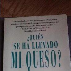 Libros: ¿QUIÉN SE HA LLEVADO MI QUESO?, SPENCER JOHNSON. Lote 100249643