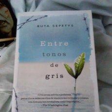 Libros: LIBRO RUTA SEPETYS ENTRE TONOS DE GRIS. Lote 102392307