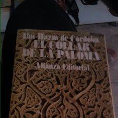 Libros: IBN HAZM DE CÓRDOBA - EL COLLAR DE LA PALOMA 333P. Lote 102741770