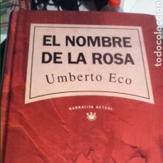 Libros: UMBERTO ECO - EL NOMBRE DE LA ROSA 471P. Lote 102768650