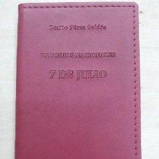 Libros: 7 DE JULIO ( EPISODIOS NACIONALES ). Lote 106178755