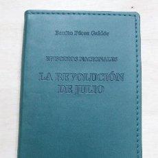 Libros: LA RELEVOLUCION DE JULIO ( EPISODIOS NACIONALES ) . Lote 106185327