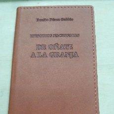 Libros: DE OÑATE A LA GRANJA ( EPISODIOS NACIONALES ) . Lote 106186099