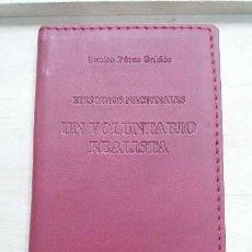 Libros: UN VOLUNTARIO REALISTA ( EPISODIOS NACIONALES ) BENITO PEREZ GALDOS. Lote 106557711