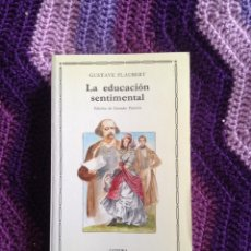 Libros: GUSTAVE FLAUBERT: LA EDUCACIÓN SENTIMENTAL. Lote 113574887