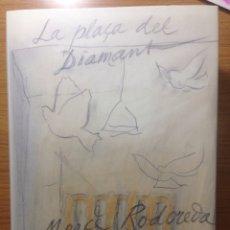 Libros: LA PLAÇA DEL DIAMANT. MERCÈ RODOREDA (PRÒLEG DE L'AUTORA, DIBUIXOS DE RÀFOLS-CASAMADA).. Lote 115036498