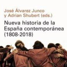 Libros: NUEVA HISTORIA DE LA ESPAÑA CONTEMPORÁNEA (1808-2018) GALAXIA GUTENBERG GASTOS DE ENVIO GRATIS. Lote 120562523