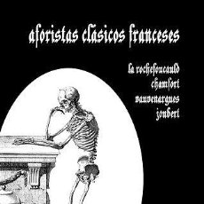 Libros: AFORISTAS CLÁSICOS FRANCESES. Lote 128048475