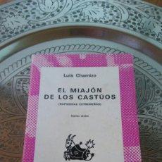 Libros: LUIS CHAMIZO.EL MIAJON DE LOS CASTUOS. Lote 134086047