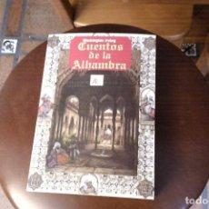 Libros: CUENTOS DE LA ALHAMBRA, WASHINGTON IRVING. Lote 135723391