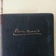 Libros: PIERRE BENOIT - NOVELAS - TOMO IV. Lote 139376174