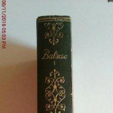Libros: LA COMEDIA HUMANA TOMO I - BALZAC - EDITORIAL VERGARA. Lote 139502934
