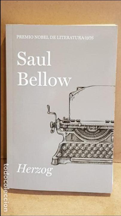 HERZOG / SAUL BELLOW / NOBEL DE LITERATURA 1976 / NUEVO. (Libros Nuevos - Literatura - Narrativa - Clásicos Universales)