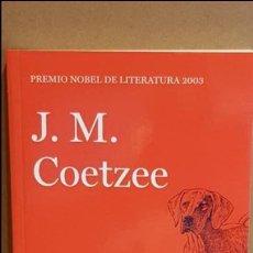 Libros: DESGRACIA / J. M. COETZEE / NOBEL DE LITERATURA 2003 / NUEVO.. Lote 140597750