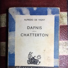 Libros: DAFNIS / CHATTERTON. Lote 141448313
