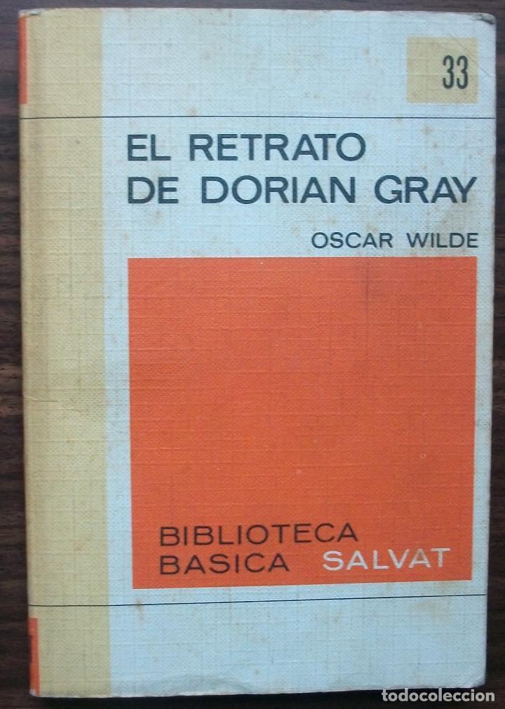 EL RETRATO DE DORIAN GRAY. OSCAR WILDE. (Libros Nuevos - Literatura - Narrativa - Clásicos Universales)